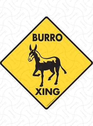 Burro Xing Sign or Sticker