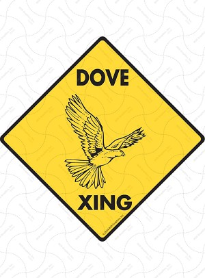 Dove Xing Sign or Sticker