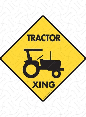 Tractor Xing Sign or Sticker