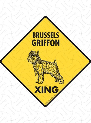 Brussels Griffon Xing Sign or Sticker