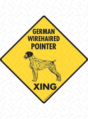 German Wirehaired Pointer Xing Sign or Sticker