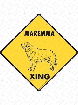 Maremma Xing Sign or Sticker