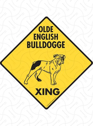 Olde English Bulldogge Xing Sign or Sticker