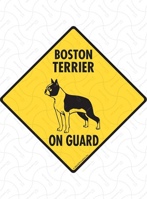 Boston Terrier On Guard Sign or Sticker