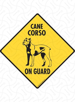 Cane Corso On Guard Dog Signs and Sticker