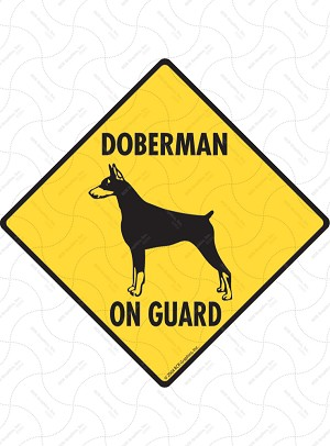 Doberman On Guard Sign or Sticker