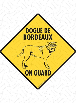 Dogue De Bordeaux On Guard Dog Signs and Sticker