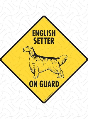 English Setter On Guard Sign or Sticker