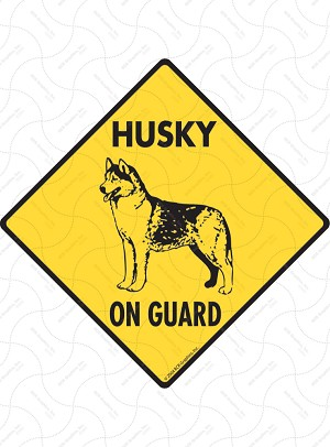 Husky On Guard Sign or Sticker