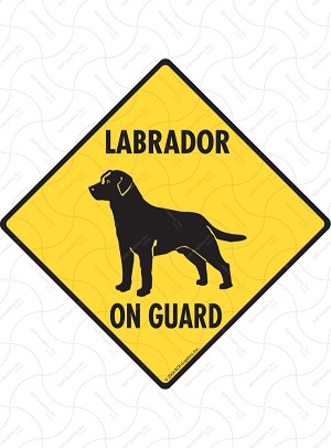 Labrador Retriever On Guard Dog Signs and Sticker
