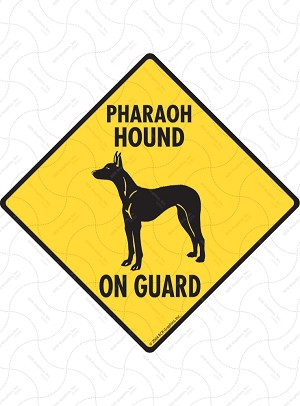 Pharaoh Hound On Guard Sign or Sticker