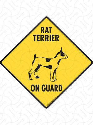 Rat Terrier On Guard Sign or Sticker