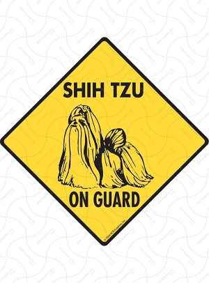 Shih Tzu On Guard Dog Signs and Sticker