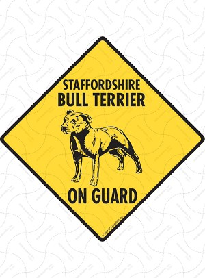 Staffordshire Bull Terrier On Guard Sign or Sticker