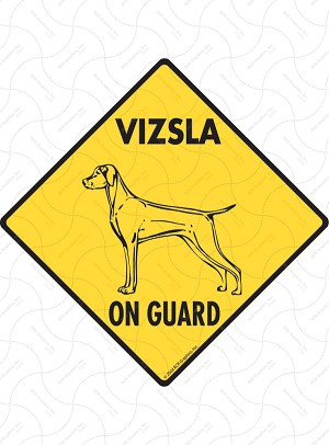 Vizsla On Guard Sign or Sticker