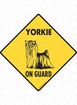 Yorkshire Terrier On Guard Sign or Sticker