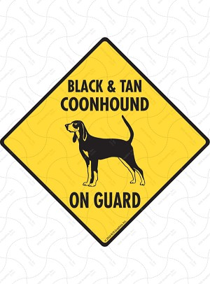 Black & Tan Coonhound On Guard Dog Signs and Sticker