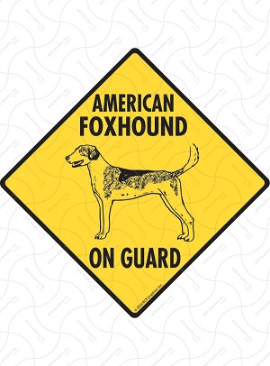 American Foxhound On Guard Signs