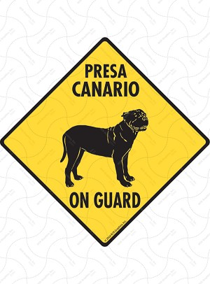 Presa Canario On Guard Sign or Sticker