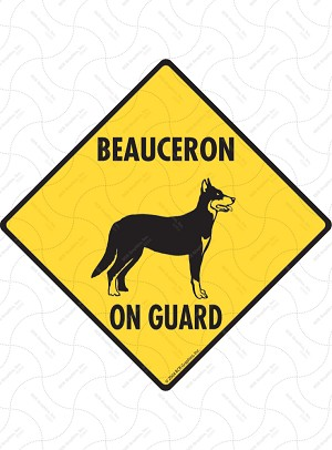 Beauceron On Guard Sign or Sticker