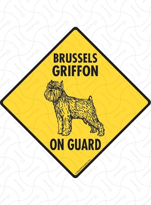 Brussels Griffon On Guard Sign or Sticker
