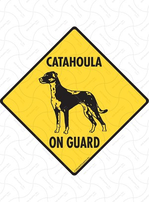 Catahoula On Guard Signs