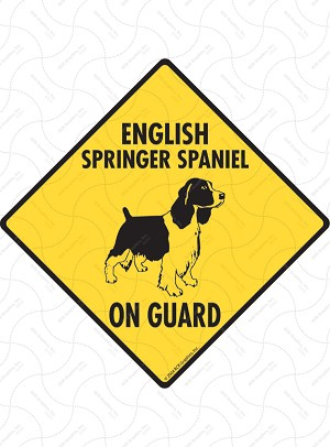 English Springer Spaniel On Guard Sign or Sticker