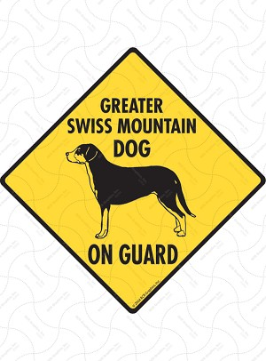 Greater Swiss Mountain Dog On Guard Sign or Sticker