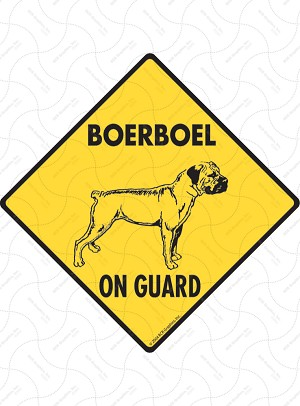 Boerboel On Guard Signs