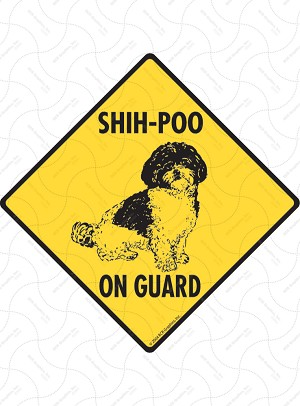 Shih-Poo On Guard Sign or Sticker