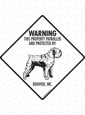 Bouvier des Flandres - Warning! Property Sign or Sticker