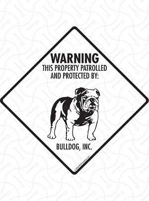 Bulldog - Warning! Property Sign or Sticker