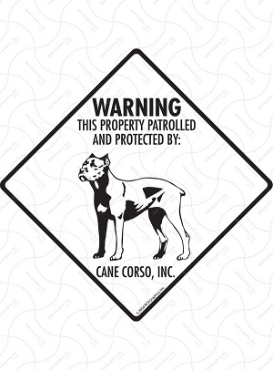 Cane Corso - Warning! Property Sign or Sticker
