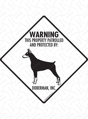 Doberman - Warning! Property Sign or Sticker