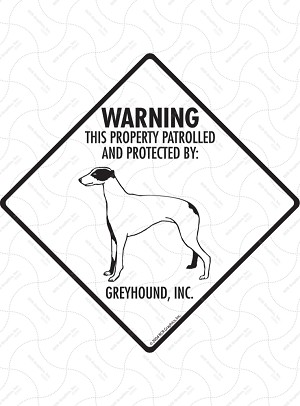 Greyhound - Warning! Property Sign or Sticker
