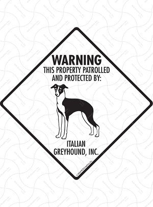 Italian Greyhound - Warning! Property Sign or Sticker