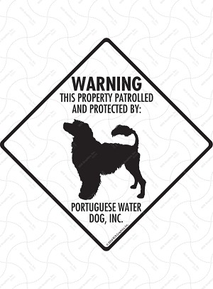 Portuguese Water Dog - Warning! Property Sign or Sticker
