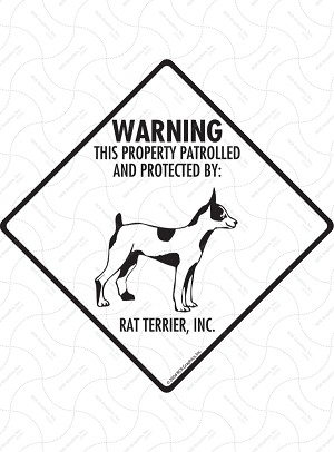 Rat Terrier - Warning! Property Sign or Sticker