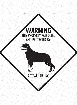 Rottweiler - Warning! Property Sign or Sticker