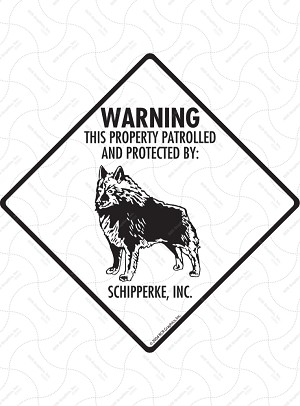 Schipperke - Warning! Property Sign or Sticker
