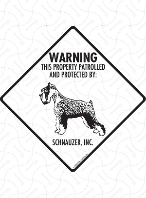 Schnauzer - Warning! Property Sign or Sticker