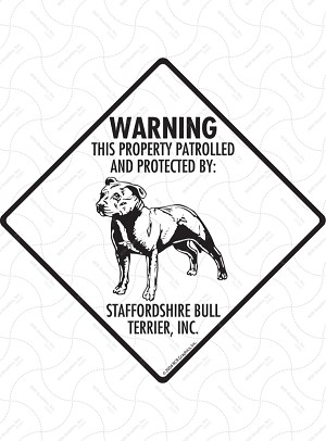 Staffordshire Bull Terrier - Warning! Property Sign or Sticker