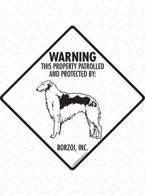 Borzoi - Warning! Property Sign or Sticker