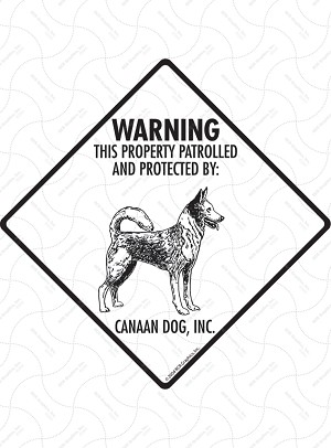 Canaan Dog - Warning! Property Sign or Sticker