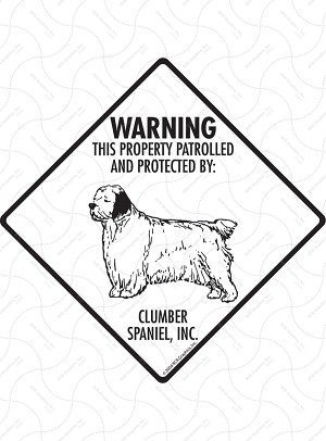 Clumber Spaniel - Warning! Property Sign or Sticker
