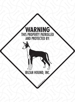 Ibizan Hound - Warning! Property Sign or Sticker
