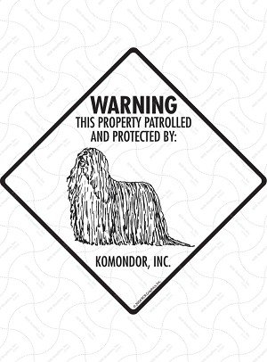 Komondor - Warning! Property Sign or Sticker