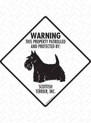 Scottish Terrier - Warning! Property Sign or Sticker