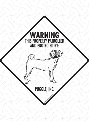 Puggle! Property Patrolled Signs and Sticker