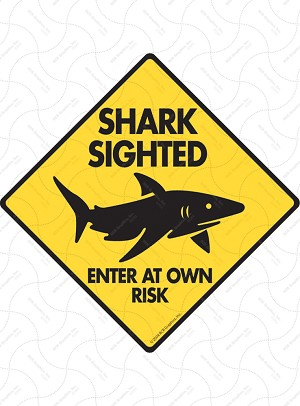 Shark Sighted Sign or Sticker